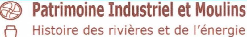 Patrimoine Industriel et Moulins
